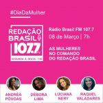 Programa Redação Brasil 08 de março 2018 – Especial Mulher