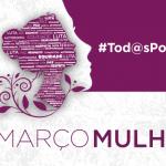 DESENVOLVIMENTO SOCIAL: Vitória da Conquista celebra mês da mulher com programação especial