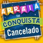 OFICIAL: São João 2020 em Vitória da Conquista é cancelado