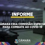 CORONAVÍRUS: Câmara cria Comissão Especial de Enfrentamento ao Covid-19