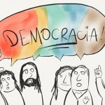 Falei tá falado: A democracia ainda é o melhor caminho
