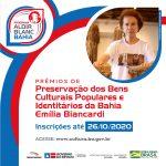 Abertas inscrições para os Prêmios de Preservação dos Bens Culturais Populares e Identitários Emília Biancardi