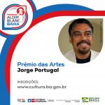 Funceb lança Prêmio das Artes Jorge Portugal para aplicar recursos da Lei Aldir Blanc
