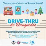 Drive Thru Solidário: doe sorrisos, doe brinquedos