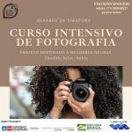 Projeto oferece aulas gratuitas de fotografia para mulheres negras de Cândido Sales; Confira