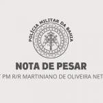 LUTO: Morre o Policial Militar da reserva, Martiniano de Oliveira Neto