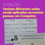 DENÚNCIA: Vacinas diferentes estão sendo aplicadas na mesma pessoa em Vitória da Conquista