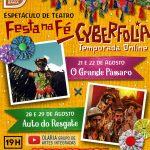 Vem aí, Cyberfolia, temporada online do espetáculo teatral Festa na Fé; Confira